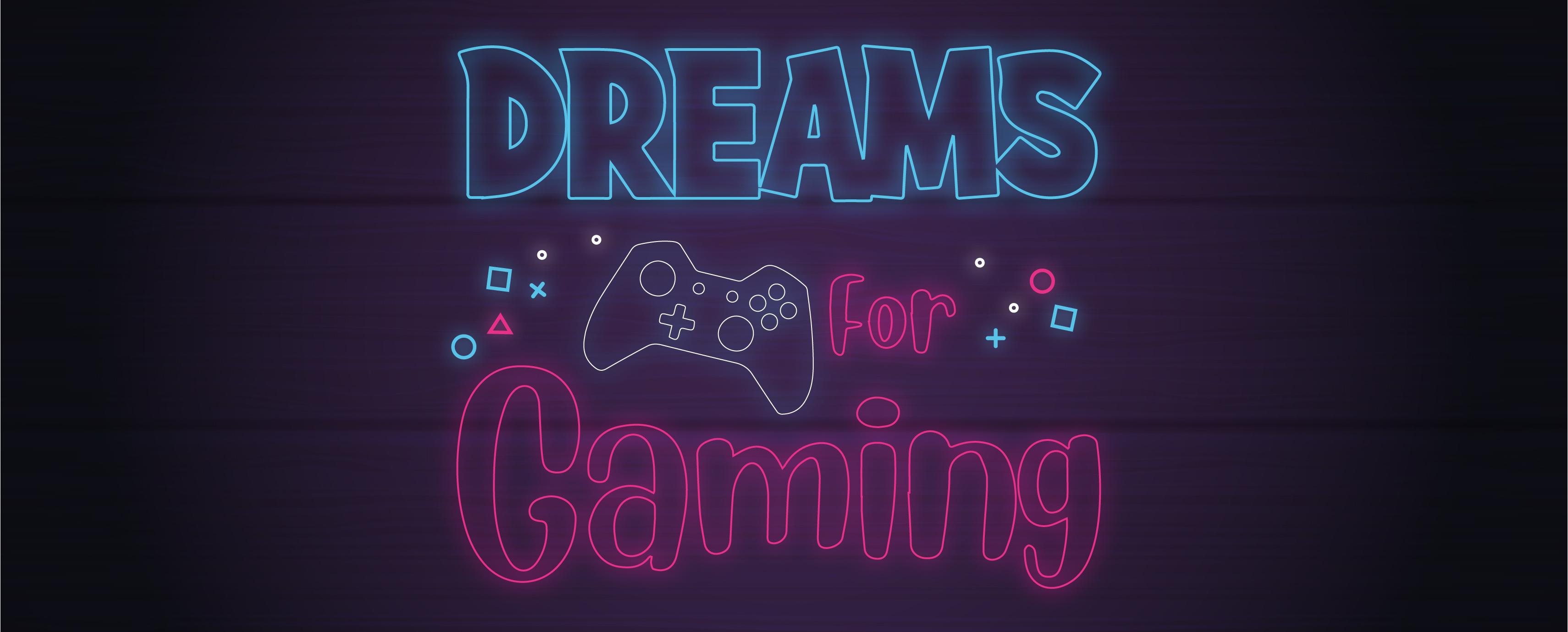 Dreamsforgaming